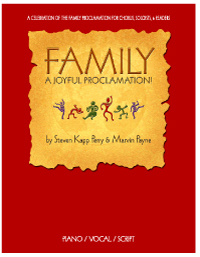 Family: A Joyful Proclamation!