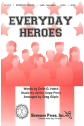 * Everyday Heroes (2-part)