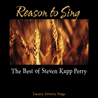 Reason to Sing: Best of Steven Kapp Perry