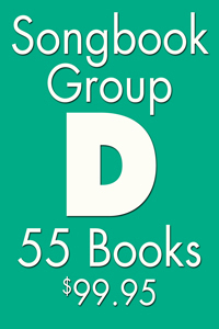 GROUP D: GROUPS A-B-C SONGBOOKS (55)